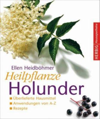Heilpflanze Holunder, Ellen Heidböhmer