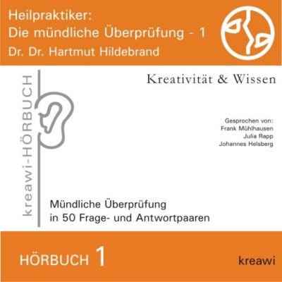 Heilpraktiker - Die mündliche Überprüfung, 1