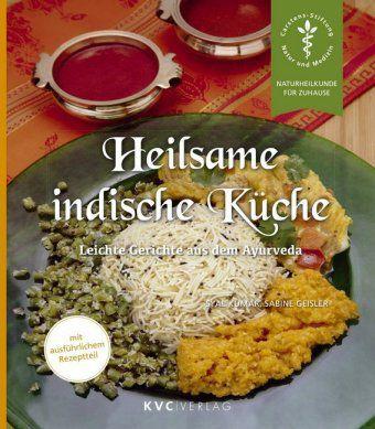 Heilsame indische Küche, Syal Kumar, Sabine Geisler