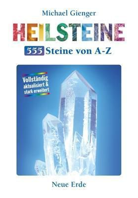 Heilsteine - 555 Steine von A-Z, Michael Gienger