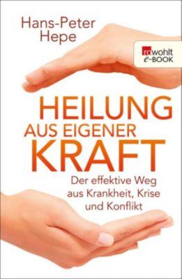Heilung aus eigener Kraft, Hans-Peter Hepe