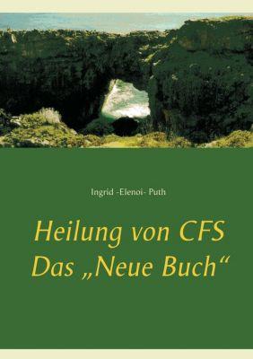 Heilung von CFS, Ingrid - Elenoi Puth