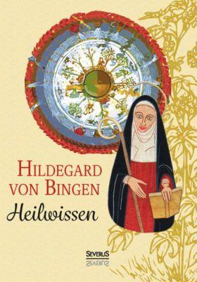 Heilwissen, Hildegard von Bingen