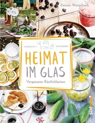 Heimat im Glas - Daniela Wattenbach |