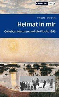 Heimat in mir - Irmgard Powierski pdf epub