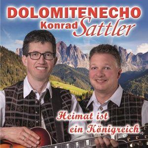 Heimat Ist Ein Königreich, Konrad Sattler Dolomitenecho