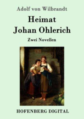 Heimat / Johan Ohlerich, Adolf von Wilbrandt