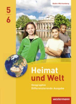 Heimat und Welt, Differenzierende Ausgabe 2016 für Baden-Württemberg: 5./6. Schuljahr, Schülerband