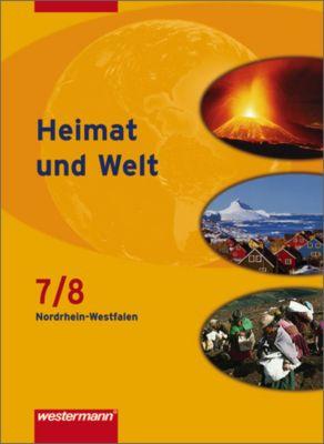 Heimat und Welt, Erdkunde für Nordrhein-Westfalen, Ausgabe 2007: 7./8. Schuljahr, Schülerband