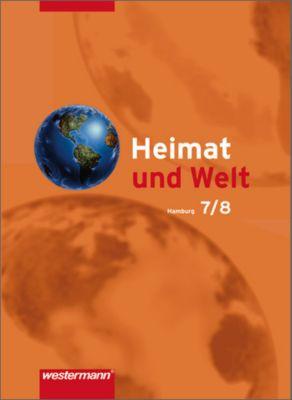 Heimat und Welt, Geographie für Hamburg, Hauptschule und Realschule: Klassen 7 und 8