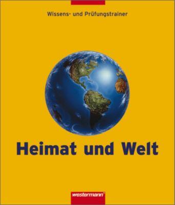 Heimat und Welt, Wissens- und Prüfungstrainer, Klassen 5 bis 10