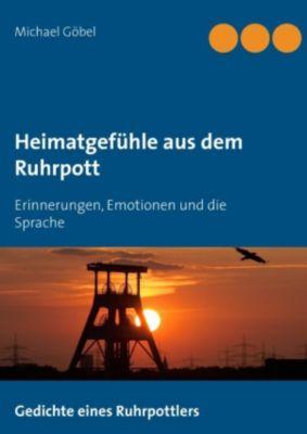 Heimatgefühle aus dem Ruhrpott, Michael Göbel