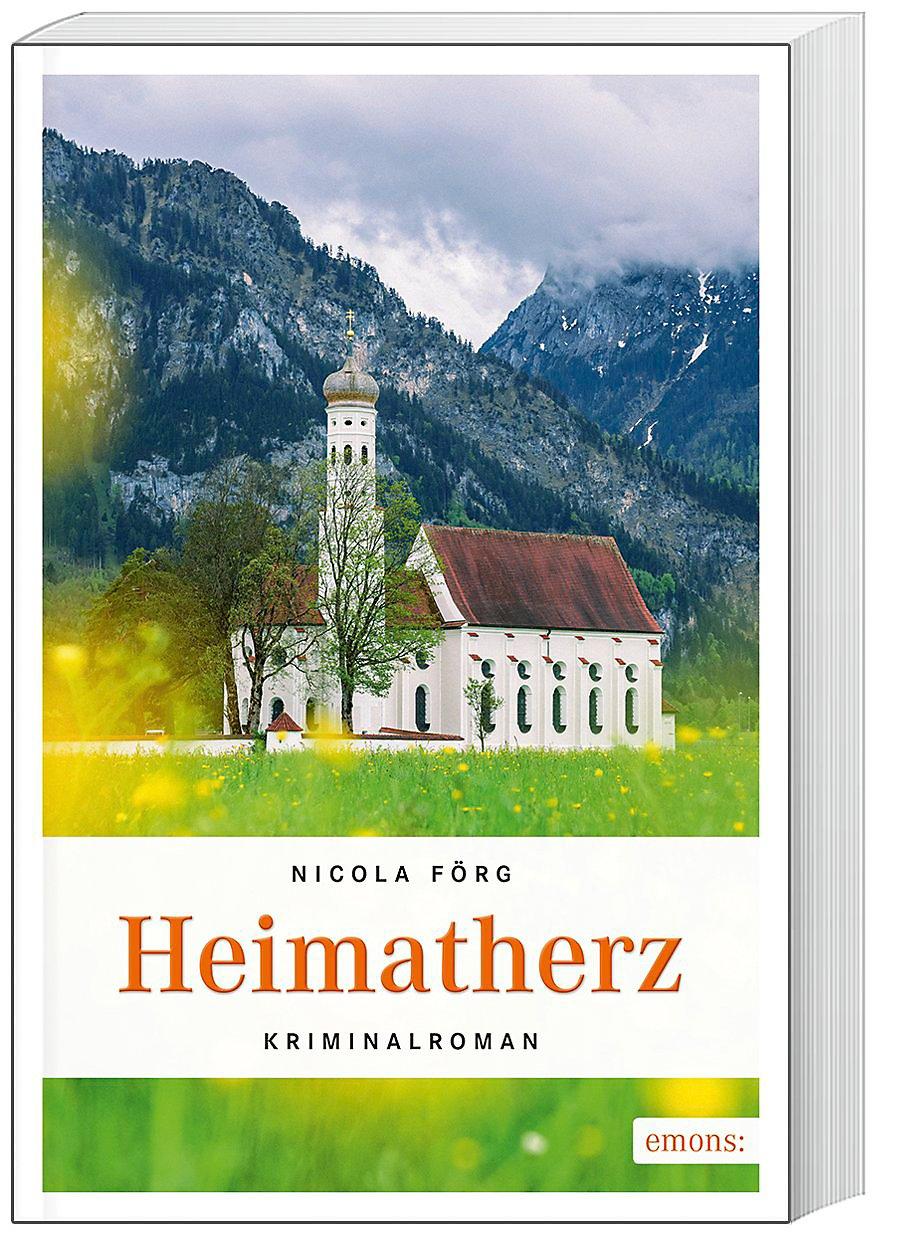 Heimatherz Buch Von Nicola Förg Portofrei Bestellen Weltbildde