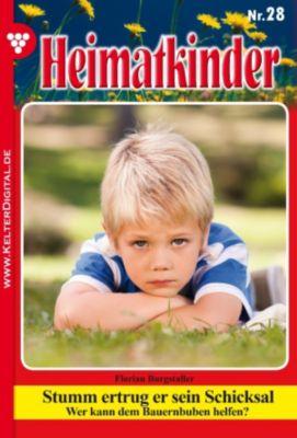 Heimatkinder: Heimatkinder 28 - Heimatroman, Florian Burgstaller