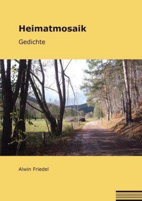Heimatmosaik, Alwin Friedel