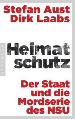 Heimatschutz, Stefan Aust, Dirk Laabs