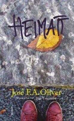 HEIMATT - José F. A. Oliver |