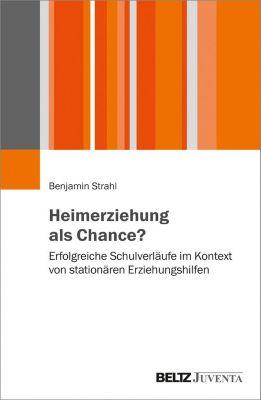 Heimerziehung als Chance?, Benjamin Strahl