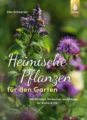 Heimische Pflanzen für den Garten - Elke Schwarzer pdf epub