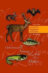 Heimische Tiere - Säugetiere und Fische - Ulrich Völkel pdf epub