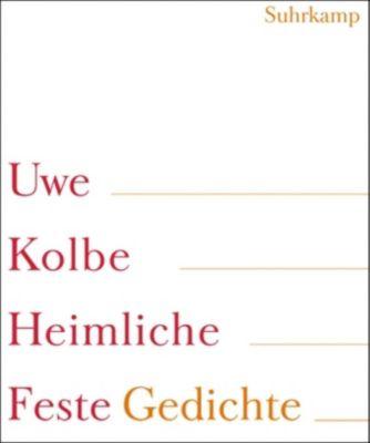 Heimliche Feste, Uwe Kolbe