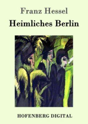 Heimliches Berlin, Franz Hessel