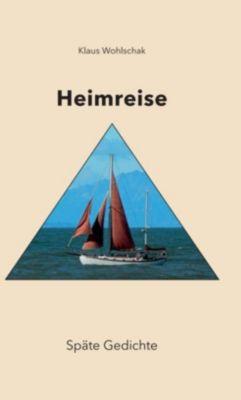 HEIMREISE - Klaus Wohlschak  
