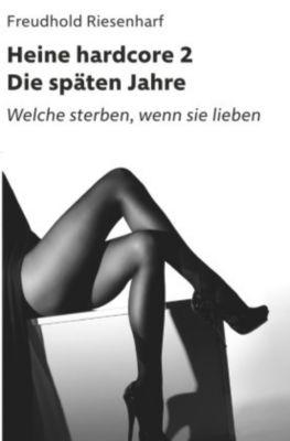 Heine hardcore II - Die späten Jahre, Freudhold Riesenharf