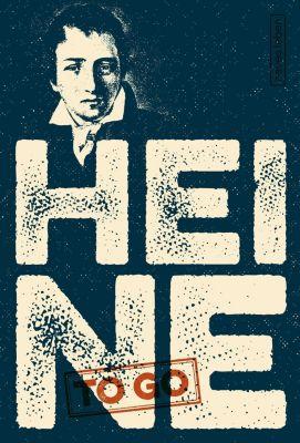 HEINE to go, Heinrich Heine