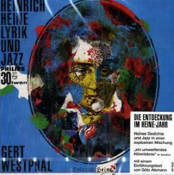 Heinrich Heine, Lyrik und Jazz, 1 CD-Audio, Heinrich Heine