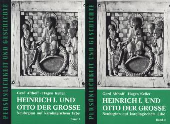 Heinrich I. und Otto der Grosse, 2 Bde., Gerd Althoff, Hagen Keller