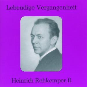 Heinrich Rehkemper Ii, Heinrich Rehkemper