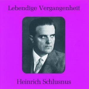 Heinrich Schlusnus, Schlusnus, Blech, Schüler