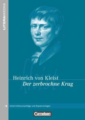Heinrich von Kleist 'Der zerbrochene Krug', Heinrich von Kleist