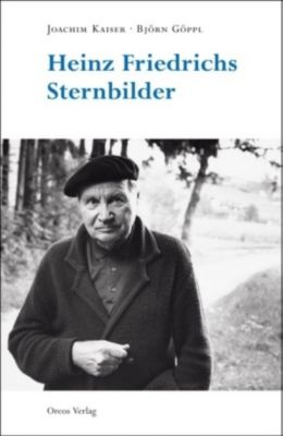 Heinz Friedrichs Sternbilder, Joachim Kaiser, Björn Göppl