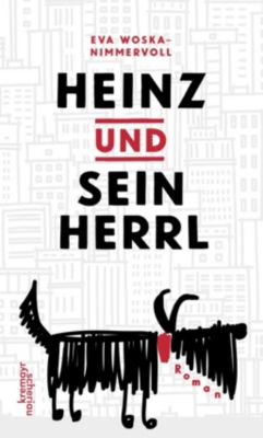 Heinz und sein Herrl - Eva Woska-Nimmervoll |