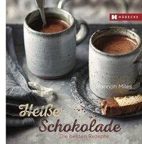 Heiße Schokolade - Hannah Miles  
