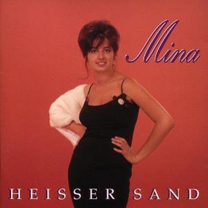 Heisser Sand, Mina