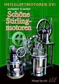 Heißluft-Motoren: .46 Schöne Stirlingmotoren - Norbert Klinner pdf epub
