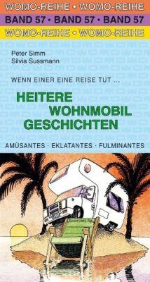 Heitere Wohnmobil Geschichten, Peter Simm, Silvia Sussmann