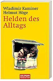 Helden des Alltags, Wladimir Kaminer, Helmut Höge