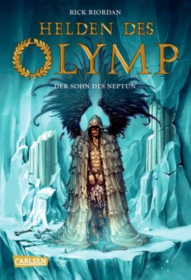 Helden des Olymp Band 2: Der Sohn des Neptun, Rick Riordan