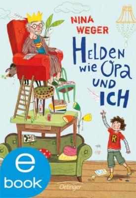 Helden wie Opa und ich, Nina Weger