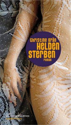 Heldensterben, Christine Grän