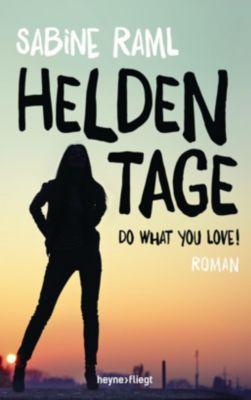 Heldentage, Sabine Raml