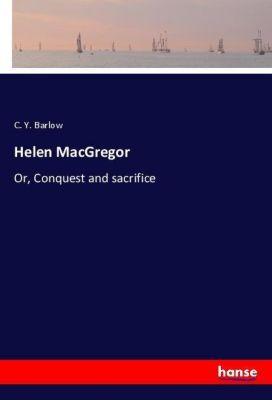 Helen MacGregor, C. Y. Barlow