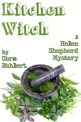 Helen Shepherd Mysteries: Kitchen Witch (Helen Shepherd Mysteries, #10), Cora Buhlert