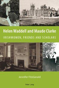 Helen Waddell and Maude Clarke, Jennifer Fitzgerald