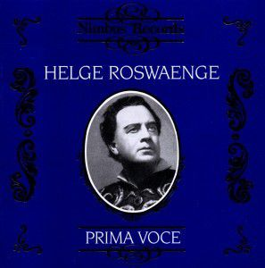 Helge Roswaenge, Helge Roswaenge