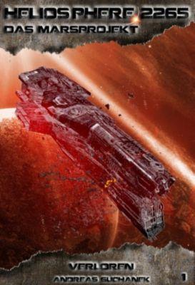 Heliosphere 2265 - Das Marsprojekt Band 1: Verloren, Andreas Suchanek